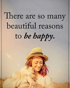 """1,406 Likes, 18 Comments - Positive Quotes Daily 👍🏻 (@positiveenergy_plus) on Instagram: """"There are so many beautiful reasons to be happy. #positiveenergyplus"""""""