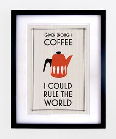 Retro Coffee Quote Poster Print by oflifeandlemons on Etsy, $16.00