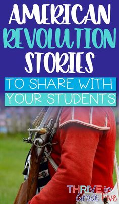 What do Lucy Knox, Benjamin Franklin, and Sarah Osborn Benjamin all have in common? They all contributed to the Revolutionary War effort. This blog post will provide you with several American Revolution stories to share with you students. Includes a free printable set of Revolutionary War stories too!