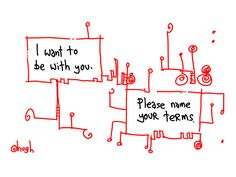 I Want To Be With You by www.gapingvoidart.com