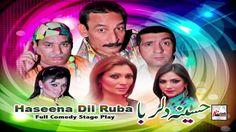 View and download Latest Pakistani Punjabi Stage dramas Haseena Dil Ruba (Full Drama) , Stage shows and Latest sexy punjabi mujra of all Stage Dancer.