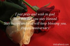Birthday Wiches & Quotes : I just pray and wish to god, That this day you stay blessed, Stay happy and god will keep blessing you, Happy anniversary! This Quote And The Picture Was Posted By Mack Mishou. Anniversary Quotes For Friends, Anniversary Words, Wedding Anniversary Wishes, Just Pray, Happy Birthday Quotes, Stay Happy, For Facebook, Parenting Quotes, How To Better Yourself