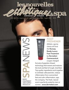 SPA NEWS! FOOT FRESHENER! Athletic, sporty clients will love the Runway Ready Luxury Foot Treatment by Dermelect Cosmeceutical, a super charged formula of peptide-infused technology that renews and restores the look and feel of rough, tired feet. Top quality ingredients work together to exfoliate calloused skin, reduce inflammation from overworked feet and calm inflammation. The fresh, natural scent is perfectly suited to men or women.