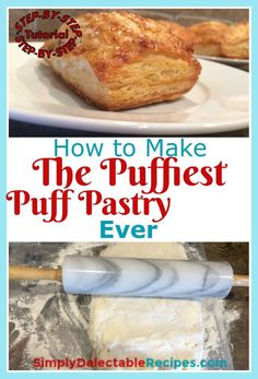Don't like store bought puff pastry that is full of air? Learn how to make homemade puff pastry dough with this tutorial! Includes absolutely everything that you need to know about making pastry and to get the best results.Find out how easy it is to make and make appetizers and desserts that are even more delicious with this homemade puff pastry dough recipe.