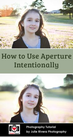 How to Use Aperture Intentionally in Your Photography