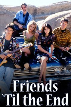 Friends 'Til the End- Lifetime Movie