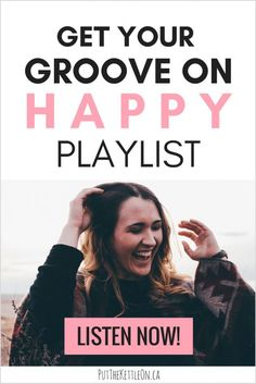 Happiness Is: 'Get Your Groove On' HAPPY Playlist - Feel good and dance playlist on happy songs.