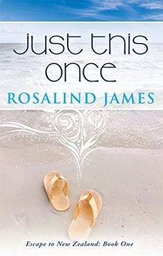 Just This Once (Escape to New Zealand Book 1) by Rosalind James, http://www.amazon.com/dp/B0094KJ70G/ref=cm_sw_r_pi_dp_M9mbvb17MG80T