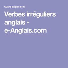 Verbes irréguliers anglais - e-Anglais.com