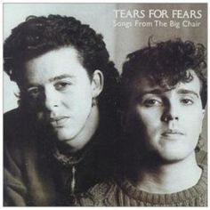 SONGS FROM THE BIG CHAIR [REMASTERED] by TEARS FOR FEARS ...…