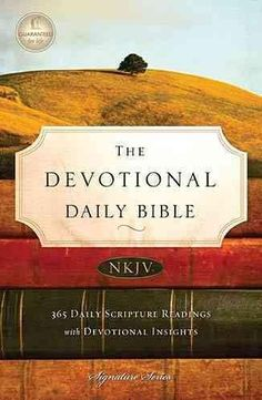 The Devotional Daily Bible 365 Daily Scripture Readings withDevotional Insights…