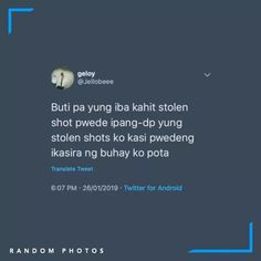 Tagalog Quotes Hugot Funny, Pinoy Quotes, Hugot Quotes, Bisaya Quotes, Tweet Quotes, Qoutes, Filipino Memes, Filipino Funny, Hugot Lines Tagalog Love