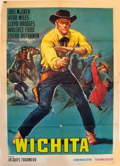 WICHITA - Joel McCrea - Vera Miles - Lloyd Bridges - Wallace Ford - Edgar Buchanan - Directed by Jacques Tourneur - Allied Artists - Movie Poster. Old Movies, Vintage Movies, Great Movies, Western Film, Old Movie Posters, Vintage Posters, Tarzan, Lloyd Bridges, Western Comics