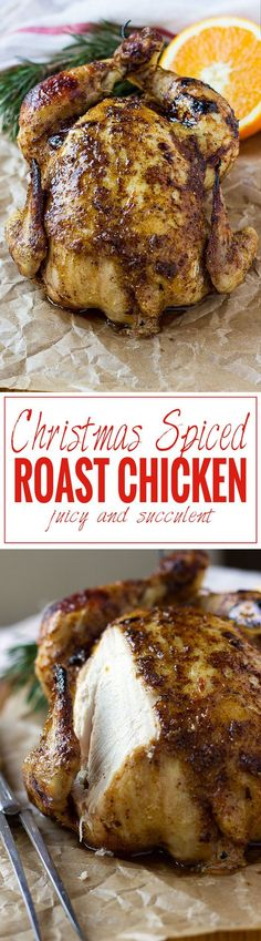 A christmas spiced roast chicken with the essential christmas cinnamon, gloves, star anise and orange zest