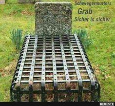 Schwiegermutters Grab..   Lustige Bilder, Sprüche, Witze, echt lustig