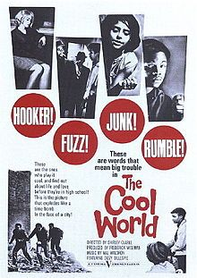 The Cool World (1964). D: Shirley Clarke. Selected in 1994.