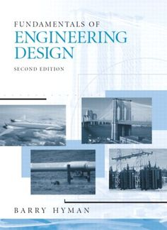 Fundamentals of engineering design / Barry Hyman