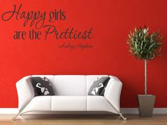 Happy Girls Are The Prettiest Vinyl Quote by WallStickersDecals, $15.99 perfect for my dressing room