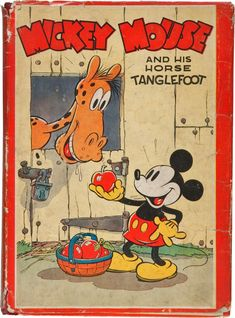 Mickey Mouse and His Horse Tanglefoot. Philadelphia: David McKay Company, First edition. Disney Mickey Mouse, Mickey Mouse Y Amigos, Classic Mickey Mouse, Mickey Mouse And Friends, Vintage Mickey, Vintage Cartoon, Vintage Comics, 1930s Cartoons, Classic Cartoons