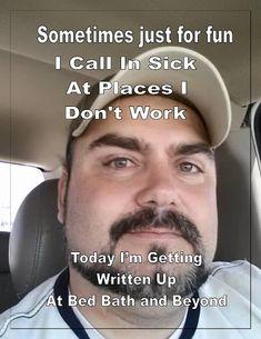 Hackleman's Happenings: Call In Sick - Joke of the Day!