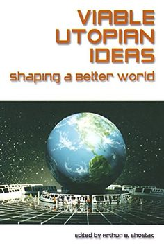 Buy Viable Utopian Ideas: Shaping a Better World: Shaping a Better World by Art Shostak and Read this Book on Kobo's Free Apps. Discover Kobo's Vast Collection of Ebooks and Audiobooks Today - Over 4 Million Titles! World 1, Worlds Of Fun, Book Recommendations, Book Lists, Venus, Books To Read, Free Apps, Audiobooks, Ebooks