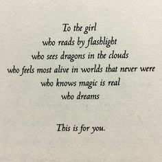 Bookworm dragon To the girl who quotes words reader imagination read by flashlight dragons in the clouds magic is real Poetry Quotes, Words Quotes, Me Quotes, Funny Quotes, Good Book Quotes, Quotes For Writers, Quotes About Reading Books, Quotes About Magic, Quotes About Writing