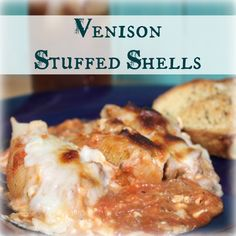 Venison Stuffed Shells | My Wild Kitchen Everything you love about lasagna stuffed into a jumbo shell. Ready in an hour or less.