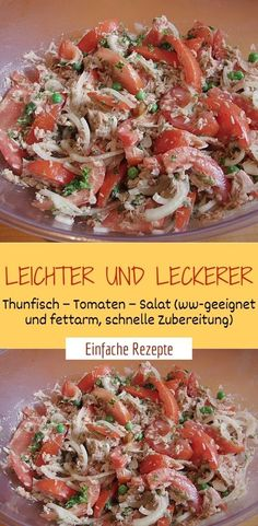 Leichter und leckerer Thunfisch – Tomaten – Salat (ww-geeignet und fettarm, schnelle Zubereitung) Ingredients 1 can of tuna, in oil - important for the taste! 500 g tomato (s), firm and tasty 2 Crockpot Recipes, Healthy Recipes, Easy Recipes, Smoked Ribs, Tomato Salad, Pork Ribs, Food Inspiration, Salad Recipes, Easy Meals