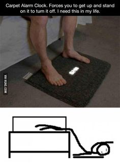 This would literally solve all my problems when waking up in the morning!