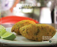 City Bar - Bolinho de bacalhau    11 botecos para visitar antes de morrer do Cumbuca  http://www.cumbuca.com.br/melhores-bares-e-botecos-de-campinas/