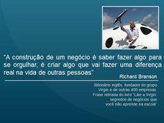 Frases que definem o Richard Branson, fundador da Virgin!