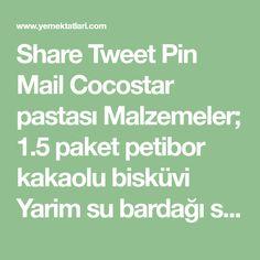 Share Tweet Pin Mail Cocostar pastası Malzemeler; 1.5 paket petibor kakaolu bisküvi Yarim su bardağı süt Bir kaşık margarin İç malzemesi; Bir su bardağı ...