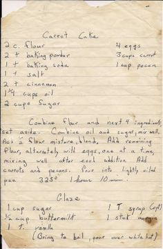Grandma's Recipes - Tried and True - Cake ideas 🎂 Retro Recipes, Old Recipes, Vintage Recipes, Sweet Recipes, Cake Recipes, Dessert Recipes, Recipies, Old Fashioned Recipes, Old Fashioned Carrot Cake Recipe