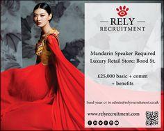 Mandarin speaking sales assistant 25k basic + comm  http://www.relyrecruitment.com/job/25000-basic-comm-bonuses-bond-street-42-mandarin-speaking-sales-assistant/  #retail #luxuryretail #luxuryretailrecruitment #luxuryrecruitment #luxuryfashion #luxuryjobs #bondstreet #london #londonfashion #glamour #harrods #selfridges #westfield #menswear #sexy #ladieswear #womenswear #salesassistant #girls #fashion #russian #chinese #mandarin #storemanager #menswear #LouisVuitton #Hermès #Chanel #Rolex…