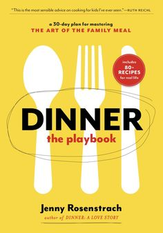 A 30-Day Plan for Mastering the Art of the Family Dinner