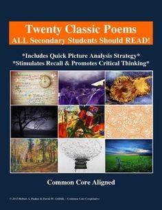 "120+ PAGES of classic poems and an associated ""Quick Picture Analysis"" strategy to promote critical thinking and stimulate growth while reading, enjoying, and interpreting poetry."