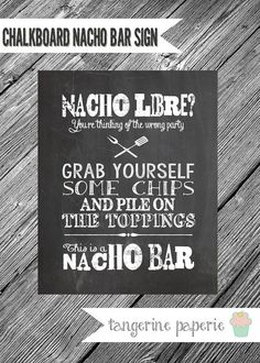 8x10 Chalkboard Printable for Nacho Bar  Backyard BBQ, Summer Party, Nacho Bar