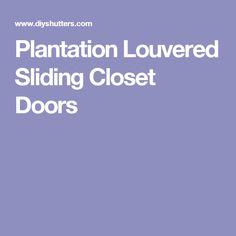 Plantation Louvered Sliding Closet Doors