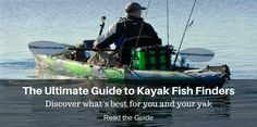Fish Finders for Kayaks Buying Guide - 4 simple steps to get you the best fish finder for your small boat. NOT just a bunch of product reviews