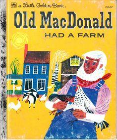 Little Golden Book Old MacDonald Had a Farm.