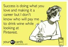 Ain't that the truth! I♥Pinterest!!