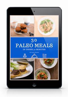 30 paleo meals in under 30 minutes cookbook