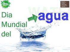 dia-mundial-del-agua-7358550 by Alexis Caballero via Slideshare
