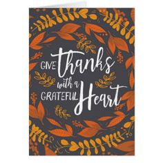 Give Thanks with a Grateful Heart Postcard - floral gifts flower flowers gift ideas Thanksgiving Messages, Thanksgiving Greeting Cards, Happy Thanksgiving Day, Holiday Cards, Holiday Decor, Grateful Heart, Thankful, Heart Cards, Custom Greeting Cards