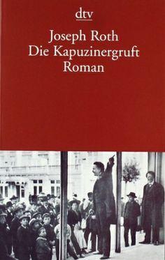 Die Kapuzinergruft: Roman von Joseph Roth, http://www.amazon.de