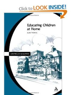 Amazon.com: Educating Children at Home (Cassell education series) (9780826452054): Alan Thomas: Books