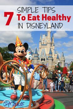These tips are so simple and making eating healthy in Disneyland a whole lot easier. If you are going to Disneyland soon you MUST read this!