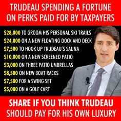 Trudeau spending a fortune on perks paid for by tax-payers! Islam For Dummies, Truth Hurts, It Hurts, Political Memes, Politics, Trudeau Canada, Freedom Love, Screened In Patio