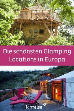 Romantik pur: Die wunderschönsten Glamping-Locations in Europa - ichreise Trailers, Europe, Hotels, Australia, Campsite, Camping Hacks, Van Life, Outdoor Travel, The Great Outdoors