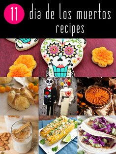 11 Recipes to Celebrate Dia de los Muertos, the Mexican Day of the Dead